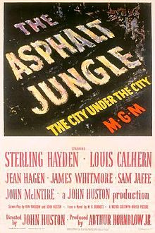 File source: http://en.wikipedia.org/wiki/File:The_Asphalt_Jungle_poster.jpg